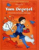 Povestile lui Tom Degetel istorisite in lumea intreaga - Fabienne Morel, Gilles Bizouerne