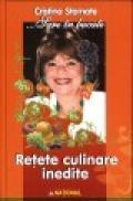 Retete culinare inedite - Cristina Stamate