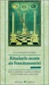 Ritualurile secrete ale Francmasoneriei - Riviere Marques