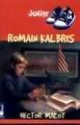 Roman Kalbris - Hector Malot