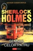 Sherlock Holmes - Semnul celor patru - Arthur Conan Doyle