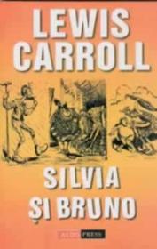 Silvia si Bruno - Lewis Carroll