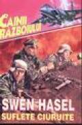 Suflete ciuruite - Swen Hasel
