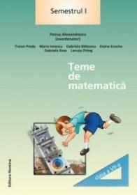 Teme de matematica. Clasa a VII-a, semestrul I - Petrus Alexandrescu (coord.)