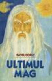 Ultimul Mag - Pavel Corut
