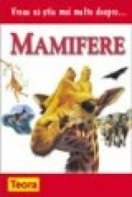 Vreau sa stiu mai multe despre mamifere - ***