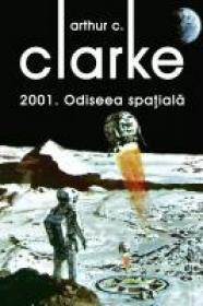 2001: Odiseea spatiala - Arthur C. Clarke
