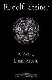 A patra dimensiune - Rudolf Steiner
