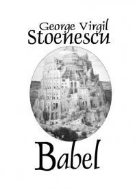 Babel - George Virgil Stoenescu