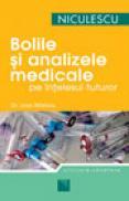 Boli si analize medicale pe intelesul tuturor - Dr. Ioan Nastoiu