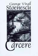 Carcere - George Virgil Stoenescu