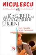 Cele 10 secrete ale negociatorului eficient - Guy Cabana, Sylvie Massariol