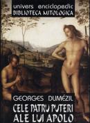 Cele patru puteri ale lui Apolo - George Dumezil