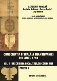 Conscriptia fiscala a Transilvaniei din anul 1750. Vol. I-II - Academia Romana. Institutul de Istorie - George Baritiu - Cluj-Napoca