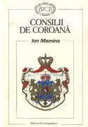 Consilii de Coroana - Ion Mamina