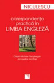 Corespondenta practica in limba engleza - Crispin Michael Geoghegan, Jacqueline Gonthier