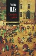 Cruciada copiilor (Editia a II-a ) - Florina Ilis