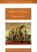 Despre destin - Albert cel Mare
