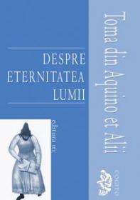 Despre eternitatea lumii - Toma din Aquino et Alii