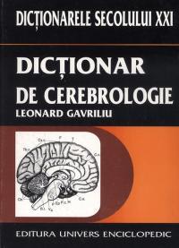 Dictionar de cerebrologie - Leonard Gavriliu
