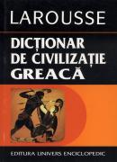 Dictionar de civilizatie greaca - Larousse
