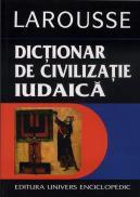 Dictionar de civilizatie iudaica - Larousse