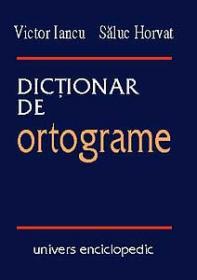 Dictionar de ortograme - Victor Iancu