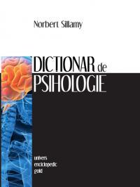 Dictionar de psihologie - Norbert Sillamy