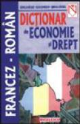 Dictionar francez-roman de economie si drept - Corneliu Nastase, Silvia Ghinculov, Gabriela Vartosu
