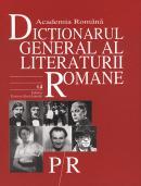 Dictionarul General al Literaturii Romane. Vol. V (P-R) - Academia Romana