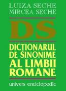 Dictionarul de sinonime al limbii romane - Luiza Seche