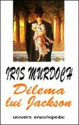 Dilema lui Jackson - Iris Murdoch