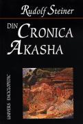 Din cronica Akasha - Rudolf Steiner