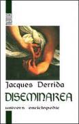 Diseminarea - Jacques Derrida