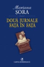 Doua jurnale fata in fata - Mariana Sora