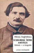 Echilibru intre antiteze - Mircea Anghelescu