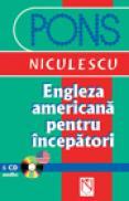 Engleza americana pentru incepatori cu CD audio - colectiv