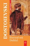 Eternul sot. Dublul - F.m. Dostoievski