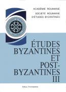 Etudes byzantines et postbizantines. Vol. III - Academia Romana