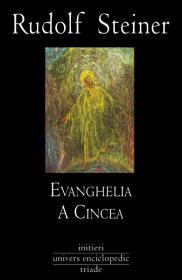 Evanghelia a cincea - Rudolf Steiner
