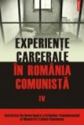 Experiente carcerale in Romania comunista IV - Cosmin Budeanca (coordonator)