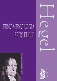 Fenomenologia spiritului - G. W. F. Hegel