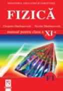 Fizica (F1). Manual pentru clasa a XI-a - Cleopatra Gherbanovschi, Nicolae Gherbanovschi