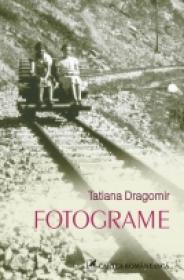 Fotograme - Tatiana Dragomir