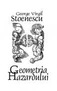 Geometria Hazardului - George Virgil Stoenescu