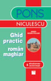 Ghid practic roman-maghiar & dictionar minimal - Agnes Degen-Polgar