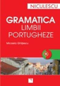 Gramatica limbii portugheze (editie revizuita si adaugita) - Micaela Ghitescu