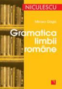 Gramatica limbii romane - Mircea Goga