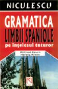 Gramatica limbii spaniole pe intelesul tuturor - Wilfried Zeuch, Herwig Krenn