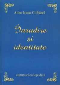 Inrudire si identitate - Alina Ioana Ciobanel